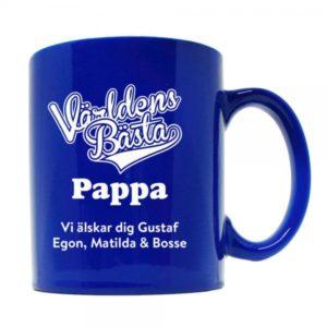 """Blå mugg med texten """"Världens bästa pappa""""."""